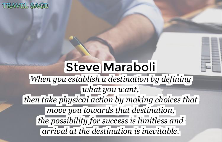 steve maraboli - arrival at the destination is inevitable