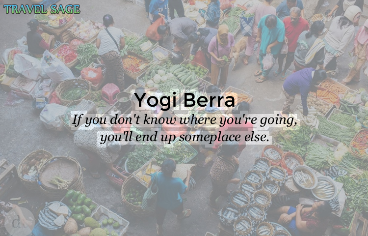 yogi berra - if you dont know where youre going
